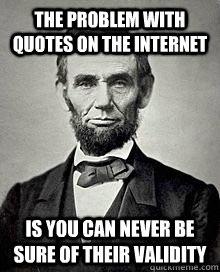 Poor Abe!!